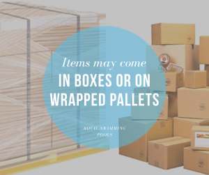 Items May Come in Boxes or Wrapped Pallets
