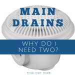 swimming pool main drains