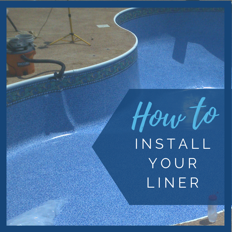 How To Install Your Inground Pool Liner