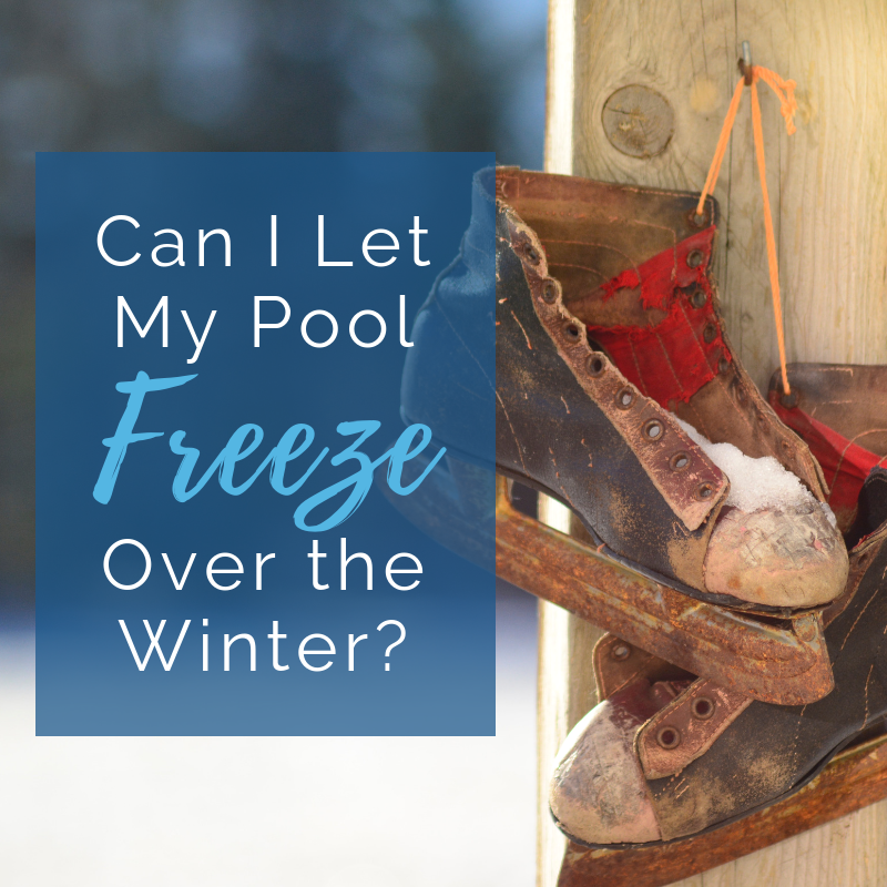 Can I Let My Pool Freeze Over in the Winter?