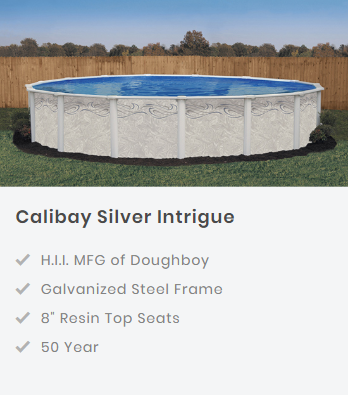 Calibay Silver Intrigue Semi Inground Swimming Pool